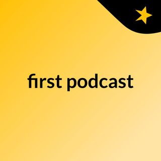 Episode 2 - first podcast