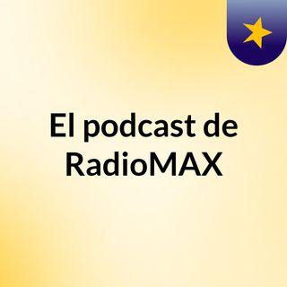 Episodio 1 RadioMAX