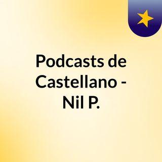 Podcasts de Castellano - Nil P.