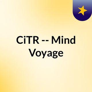CiTR -- Mind Voyage
