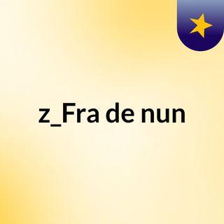 z_Fra de nun