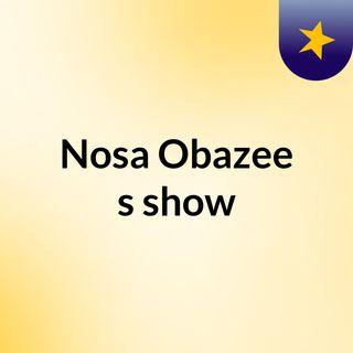 Nosa Obazee's show