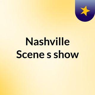 Nashville Scene's show