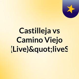 """Castilleja vs Camino Viejo (Live)""""liveS"""