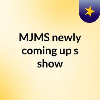 MJMS FM 28 Episode