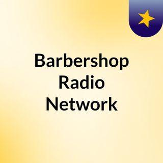 Barbershop Radio Network (Talk)