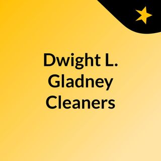 Dwight L. Gladney Cleaners