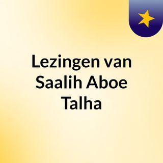 Lezingen van Saalih Aboe Talha