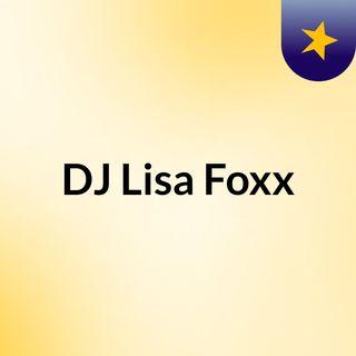DJ Lisa Foxx