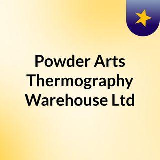 Powder Arts Thermography Warehouse Ltd