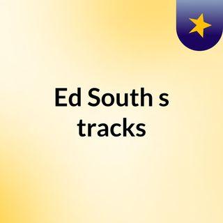 Ed South's tracks