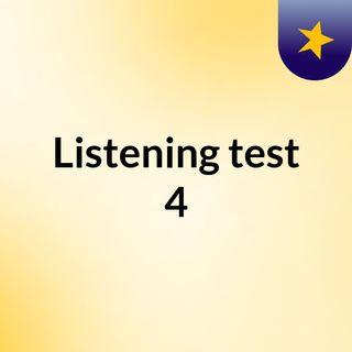 Listening test 4