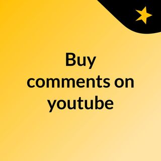 Buy comments on youtube