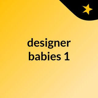 designer babies 1