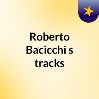 Roberto Bacicchi's tracks