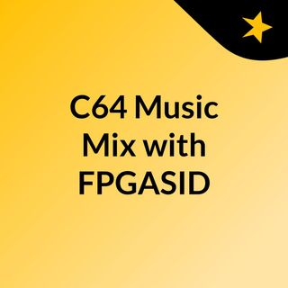 C64 Music Mix with FPGASID Playback