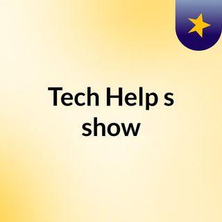 Tech Help's show
