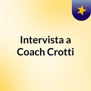 Intervista a Coach Crotti