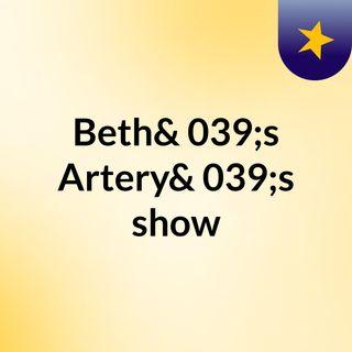 Beth's Artery's show