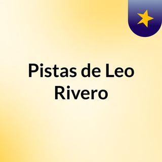 Pistas de Leo Rivero