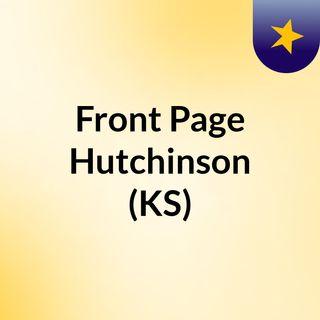 Front Page Hutchinson (KS)
