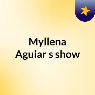 Myllena Aguiar's show