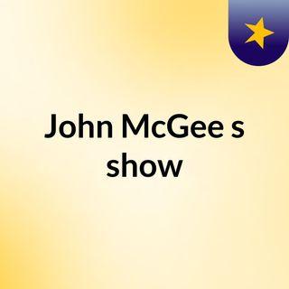 John McGee Spreaker tezt