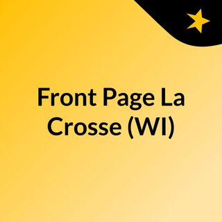 Front Page La Crosse (WI)