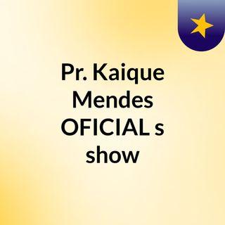 Uma Palavra De Vitória Pra Tua Vida... Episódio 20 - Pr. Kaique Mendes OFICIAL's show