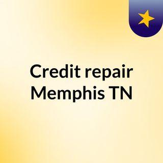 Best credit repair company in Memphis, TN