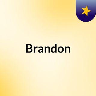 Brandon I heard