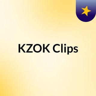 KZOK Clips