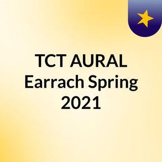 TCT AURAL Earrach Spring 2021
