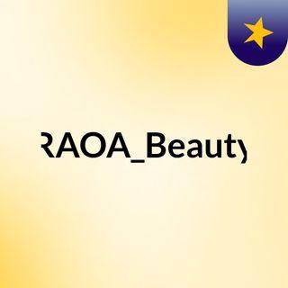 RAOA Beauty episódio 1 - origem