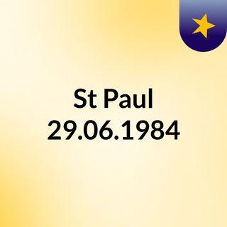 St Paul 29.06.1984
