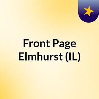 Front Page Elmhurst (IL)