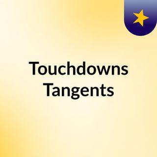 Touchdowns & Tangents