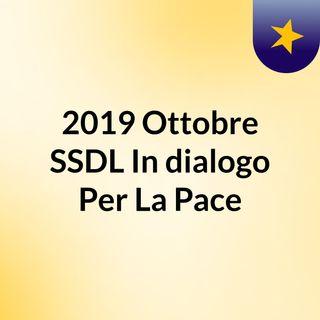 2019 Ottobre SSDL In dialogo Per La Pace