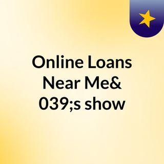 Online Loans Near Me