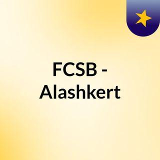 FCSB - Alashkert