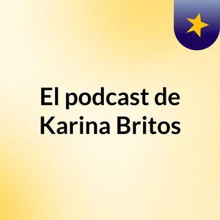 El podcast de Karina Britos