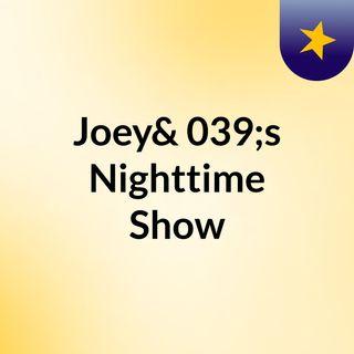 Joey's Broadcast 12/15/17