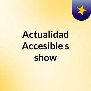 Actualidad Accesible's show
