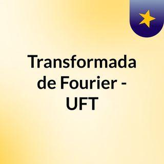 Transformada de Fourier - Carlos Pineda UFT