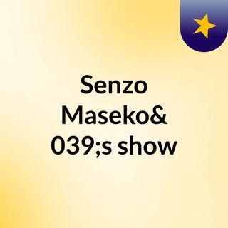Senzo Maseko's show