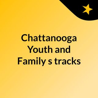 Chattanooga Youth and Family's tracks