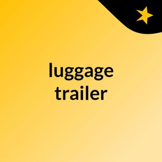 How to Add Personalized Features To a Trailer