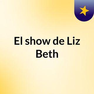 El show de Liz Beth