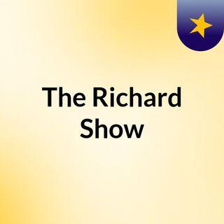 The Richard Show