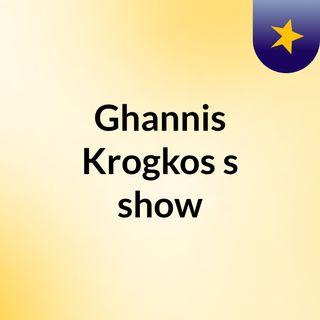Ghannis Krogkos's show